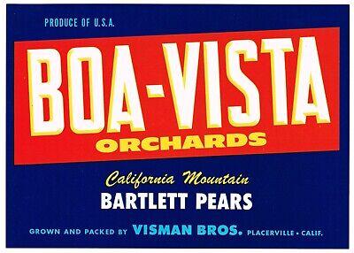 ORIGINAL PEAR CRATE LABEL VINTAGE C1950S PLACERVILLE BOA-VISTA BARTLETT SCARCE