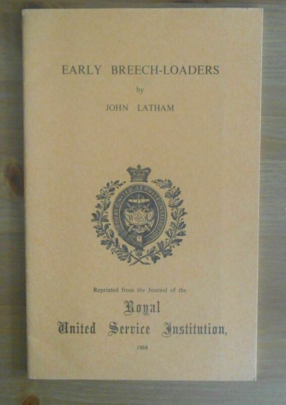 early BREECH LOADERS old RUSI BOOKLET breachloaders john latham