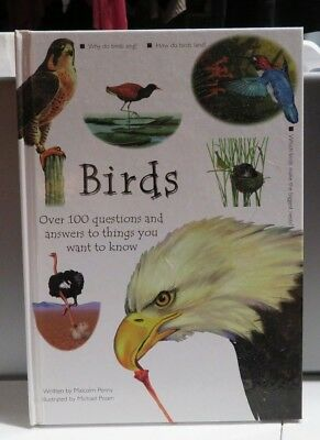 BIRDS - OVER 100 QUESTIONS AND ANSWERS TO THINGS YOU WANT TO KNOW HARDCOVER BOOK