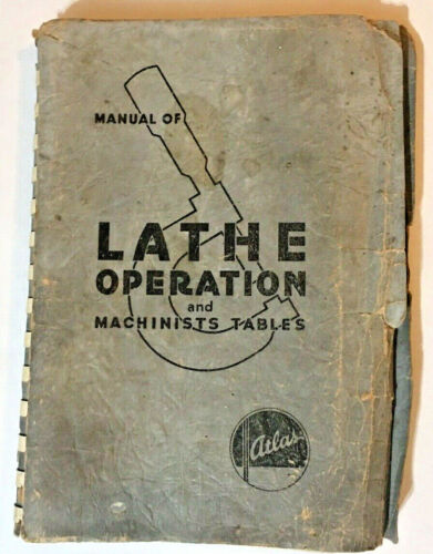 ORIGINAL ATLAS MANUAL LATHE OPERATION AND MACHINIST TABLES 28TH EDITION