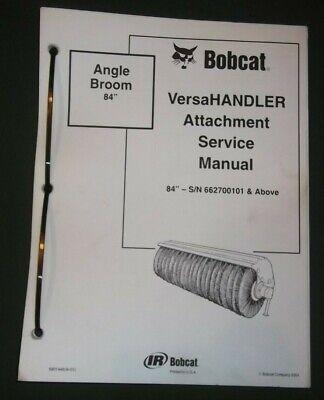 Bobcat Versahandler 84 Angle Broom Service Repair Workshop Manual