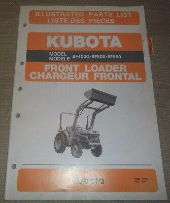 Kubota Bf400g Bf500 Bf550 Front Loader Parts Manual Book Catalog