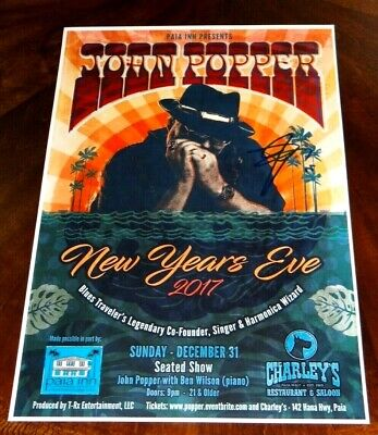 BLUES TRAVELER JOHN POPPER SIGNED 12X18 NEW YEARS EVE 2017 HAWAII POSTER!!!](New Year's Poppers)