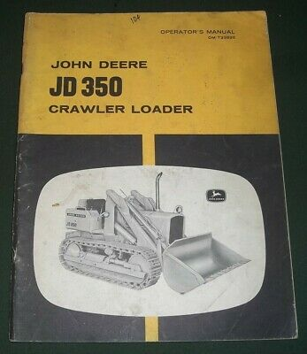 John Deere Jd350 Dozer Crawler Tractor Operator Operation Maintenance Manual