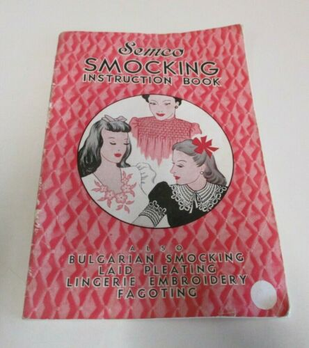 Vintage Semco Smocking Instruction Book - Embroidery, Needlework and Pleating