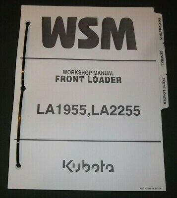 Kubota La1955 La2255 Front Loader Service Shop Repair Workshop Manual
