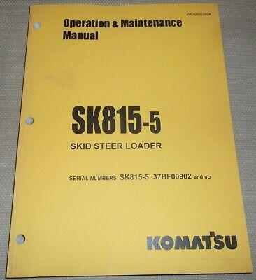 Komatsu Sk818-5 Skid Steer Operation Maintenance Book Manual Sn 37bf00902-up
