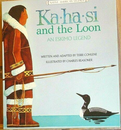 Ka-ha-si and the Loon - An Eskimo Legend - Native American Indian Book -Children