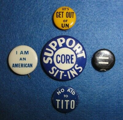 5-Pinback Political Buttons Group, Civil Rights, CORE, UN, Tito, And Equality. 1