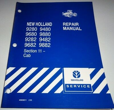 New Holland 9280 9680 9282 9682 9480 9482 9882 Tractor Cab Repair Shop Manual