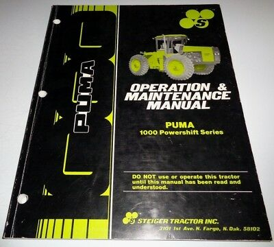 Steiger Puma 1000 Powershift Series Tractor Operation Operators Manual Original