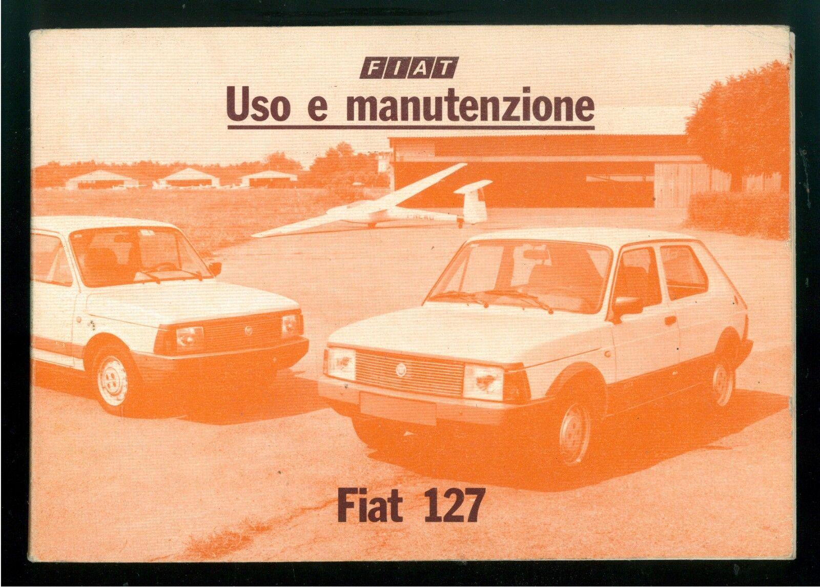 FIAT 127 LIBRETTO USO E MANUTENZIONE 1981 AUTOMOBILI MOTORI MACCHINE