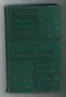 GIUSTI GIUSEPPE RACCOLTA DI PROVERBI TOSCANI LE MONNIER 1891