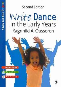 Write Dance in the Early Years von Ragnhild Oussoren (2010, Taschenbuch)
