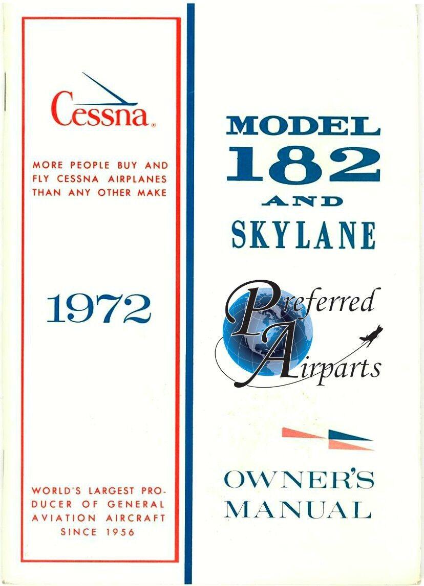 New 1972 Cessna 182/Skylane Owner's Manual p/n D906-13.