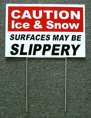 Caution - Ice Snow Slippery 8 X12 Plastic Coroplast Sign With Stake