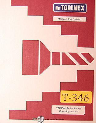 Toolmex Tpk90a 1 Series Lathe Operations Manual