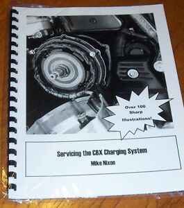 Honda-SERVICING-THE-CBX-CHARGING-SYSTEM-Booklet-Service-Manual-by-Mike-Nixon
