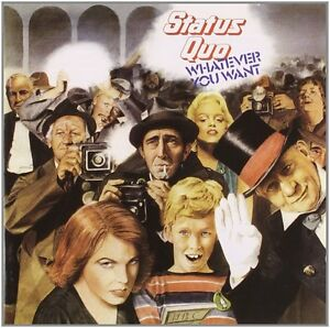 STATUS QUO ( NEW SEALED CD ) WHATEVER YOU WANT (REMASTERED WITH 6 BONUS TRACKS)