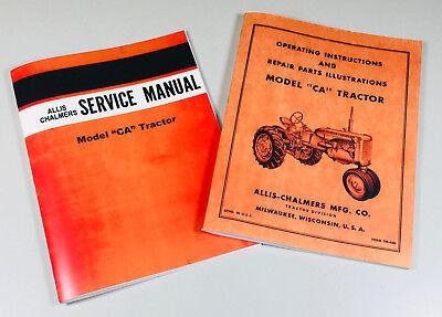 Allis Chalmers Ca Tractor Service Operators Parts Repair Shop Manual Overhaul