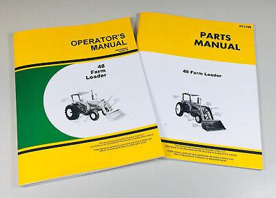 John Deere 48 Farm Loader Operators Parts Manual Set 2510 2520 3010 3020 Tractor