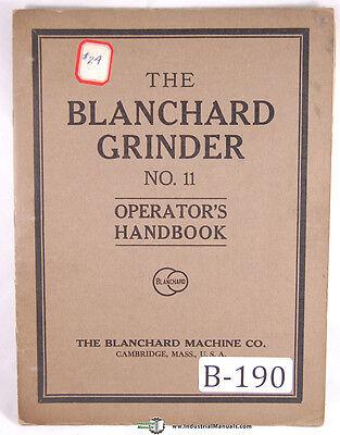 Blanchard 11 Vertical Surface Grinder Operations Manual
