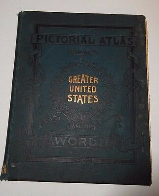 Pictorial Atlas of the Greater United States and the World, 1899