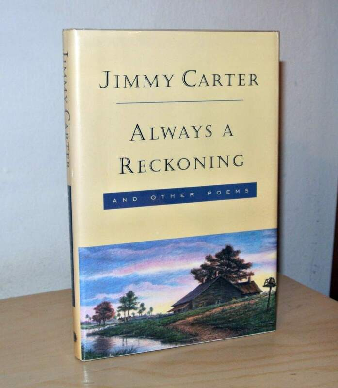 """PRESIDENT JIMMY CARTER SIGNED BOOK * """"ALWAYS A RECKONING"""" 1st/1st FINE"""
