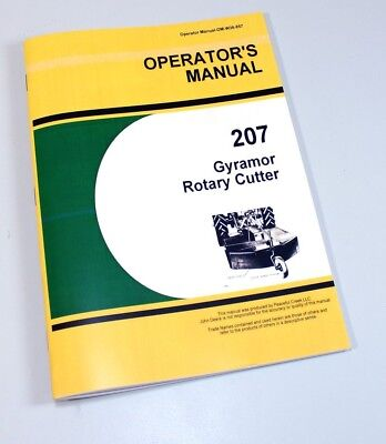 Operators Manual For John Deere 207 Gyramor Rotary Cutter Owners Parts Service
