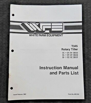 White Field Boss Tractor T345 34 42 50 58 Rotary Tiller Operators Parts Manual