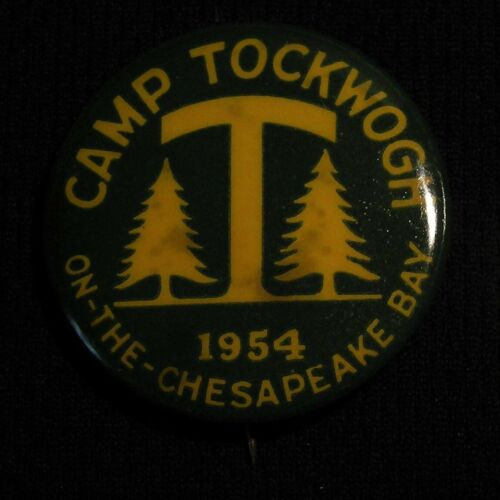 1954 CAMP TOCKWOGH ON THE CHESAPEAKE BAY PIN - YMCA BSA BOY SCOUTS - WORTON MD
