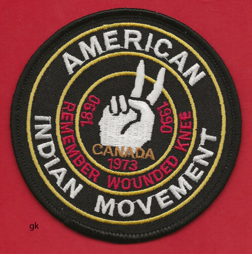 AMERICAN INDIAN MOVEMENT AIM REMEMBER WOUNDED KNEE CANADA SHOULDER  PATCH