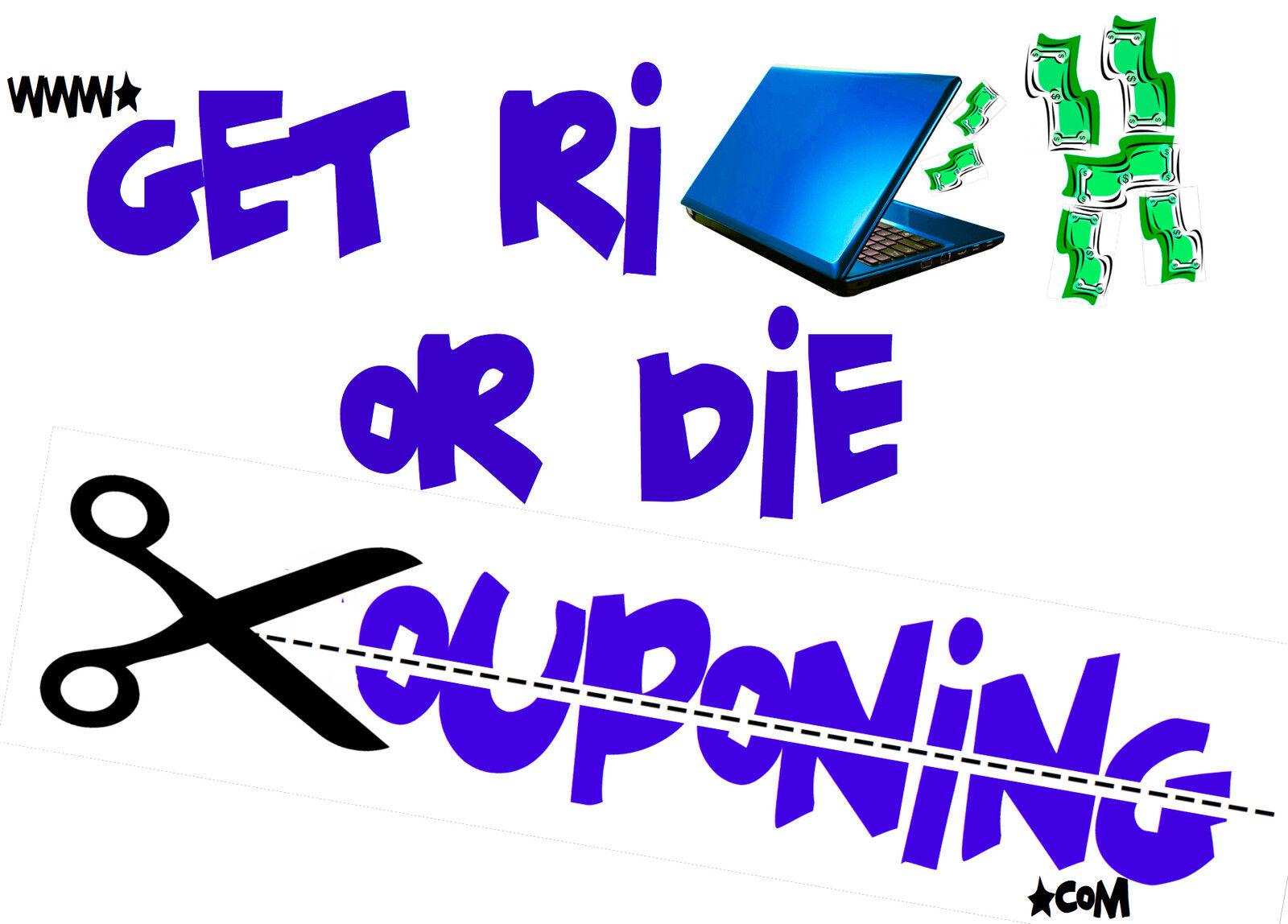 Get Rich Or Die Couponing