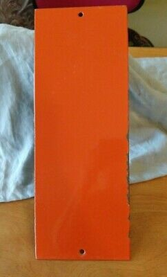 "Vintage 6"" X 16"" Orange Enameled Steel Door Push Plate"