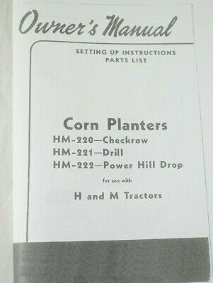 Ih Farmall H M Md Mounted 2 Row Corn Planter Hm-220 Hm-221 Hm-222 Owners Manual