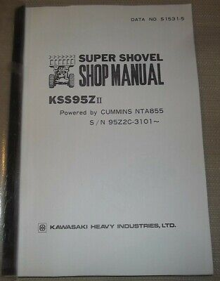 Kawasaki Kss95z-ii Wheel Loader Shop Service Manual Powered By Cummins Nta855