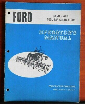 Ford Series 420 Tool Bar Cultivators - Operators Manual
