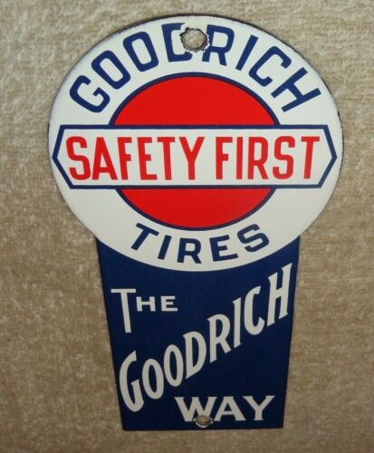 "VINTAGE GOODRICH TIRES SAFETY FIRST 8"" PORCELAIN METAL TIRE, GASOLINE & OIL SIGN"