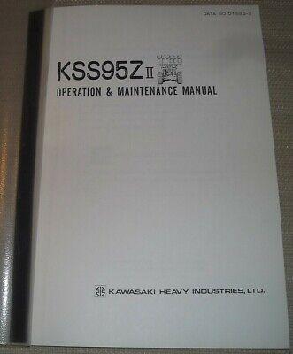 Kawasaki Kss95z-ii Wheel Loader Operator Operation Maintenance Manual Book