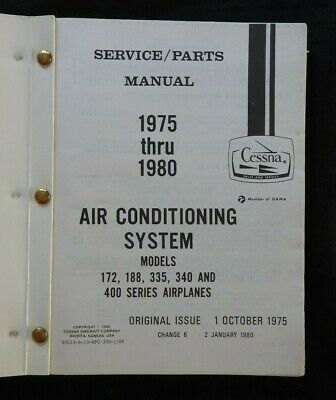 1975-80 CESSNA 172 188 335 340 400 AIRPLANE AIR CONDITIONING SERVICE PART MANUAL