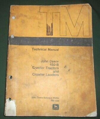 John Deere 450-b Crawler Dozer Technical Service Shop Repair Manual Book Tm-1033