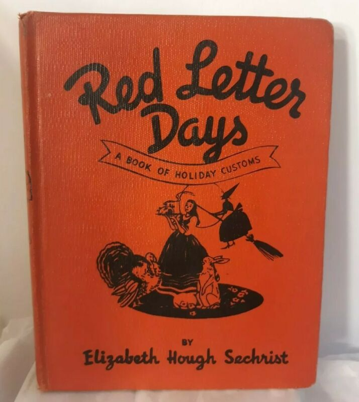 Vtg Red Letter Days book H Sechrist Holiday Customs Halloween Witch Christmas
