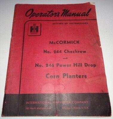Ih International Mccormick 244 246 Corn Planter Operator Owners Manual Ihc