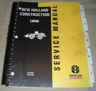 New Holland Lw90 Wheel Loader Service Shop Repair Workshop Manual