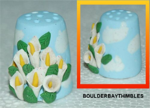 BOULDER BAY- Hand crafted FIMO Thimble #121 CALLA LILIES on SKY BLUE