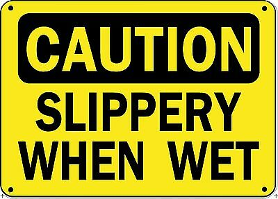 """Caution Sign - Slippery When Wet - 10"""" x 14"""" OSHA Safety Sign"""