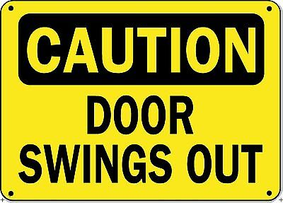 """Caution Sign DOOR SWINGS OUT - 10"""" x 14"""" OSHA Safety Sign"""