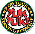 YUK YUK'S LIVE COMEDY July 24 & 25