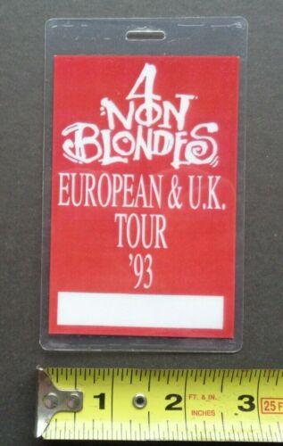 4 Non Blondes backstage pass,1993 European Tour