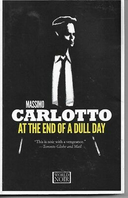 At The End Of A Dull Day by Massimo Carlotto (Paperback,